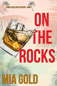On the Rocks by Mia Gold