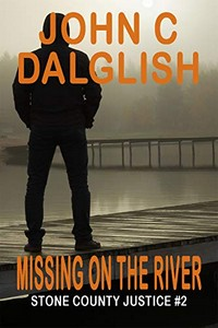 Missing on the River by John C. Dalglish