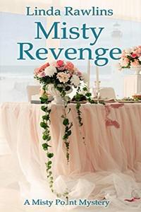 Misty Revenge by Linda Rawlins
